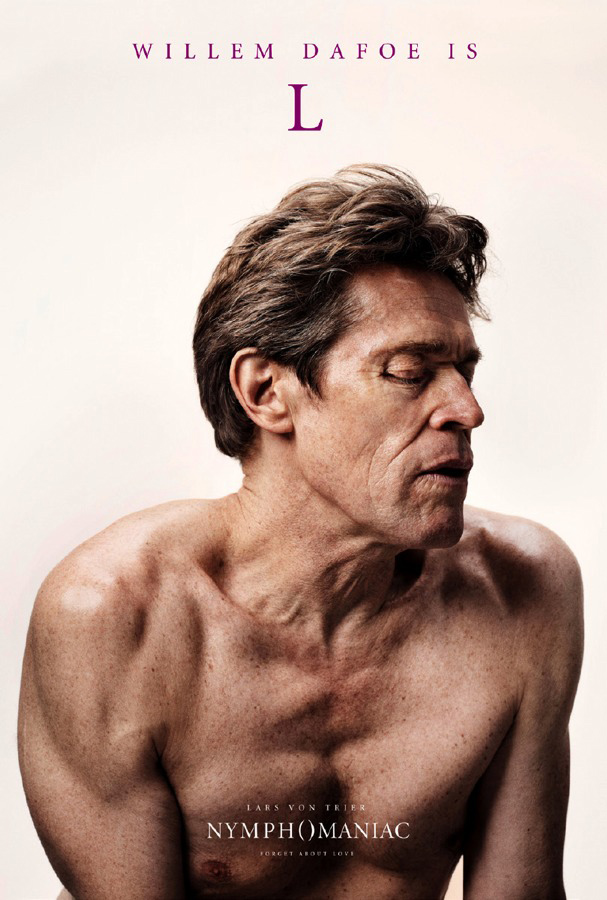 Nymphomaniac - Williem Dafoe